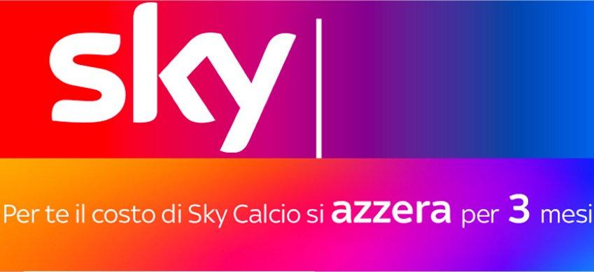 Sky: «Relax the Summer! Pacchetto Calcio a zero dal 1 Luglio al 30 Settembre»