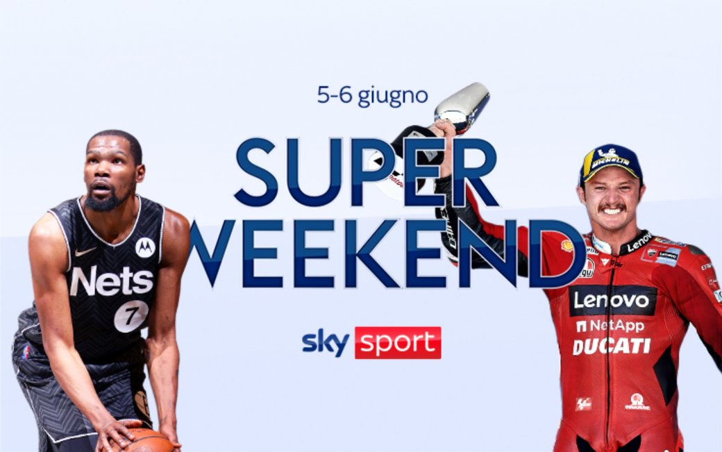 Sky Sport Super Weekend (5 e 6 Giugno) - F1, MotoGP, NBA, Pallanuoto, Atletica