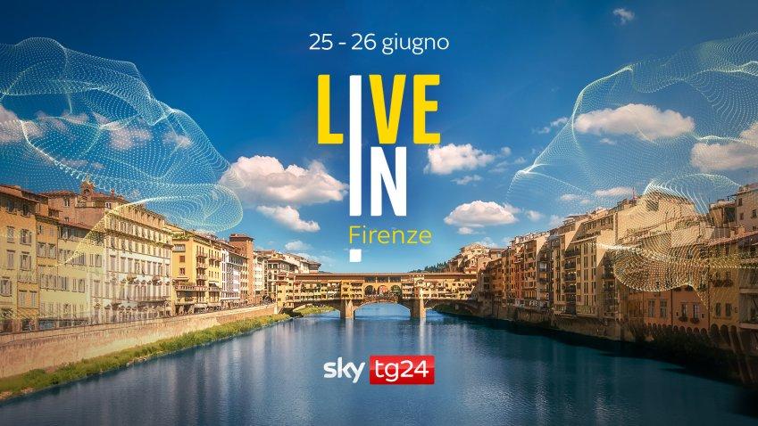 Sky TG24 Live In Firenze - Le Sfide del Presente (in diretta 25 e 26 Giugno)