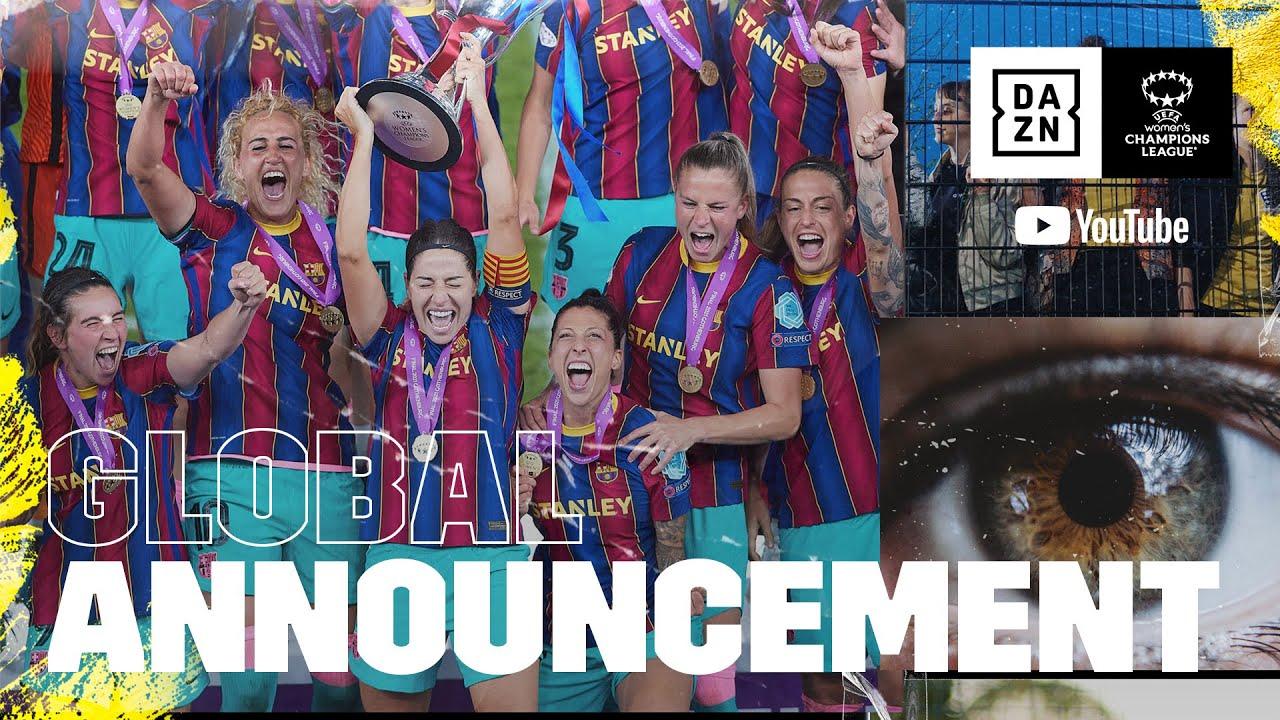 DAZN con Youtube per i diritti tv della UEFA Women's Champions League