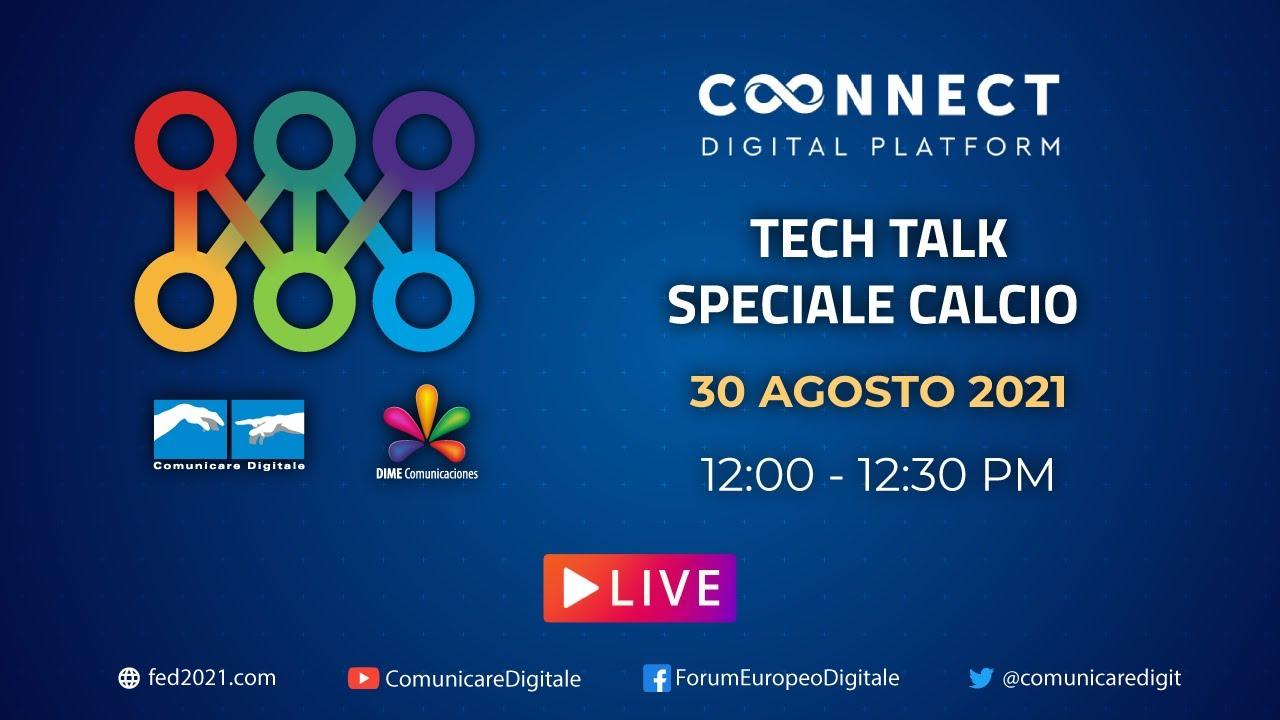 LIVE   Speciale Calcio 2021/22 Tech Talk (diretta streaming Digital-News.it)
