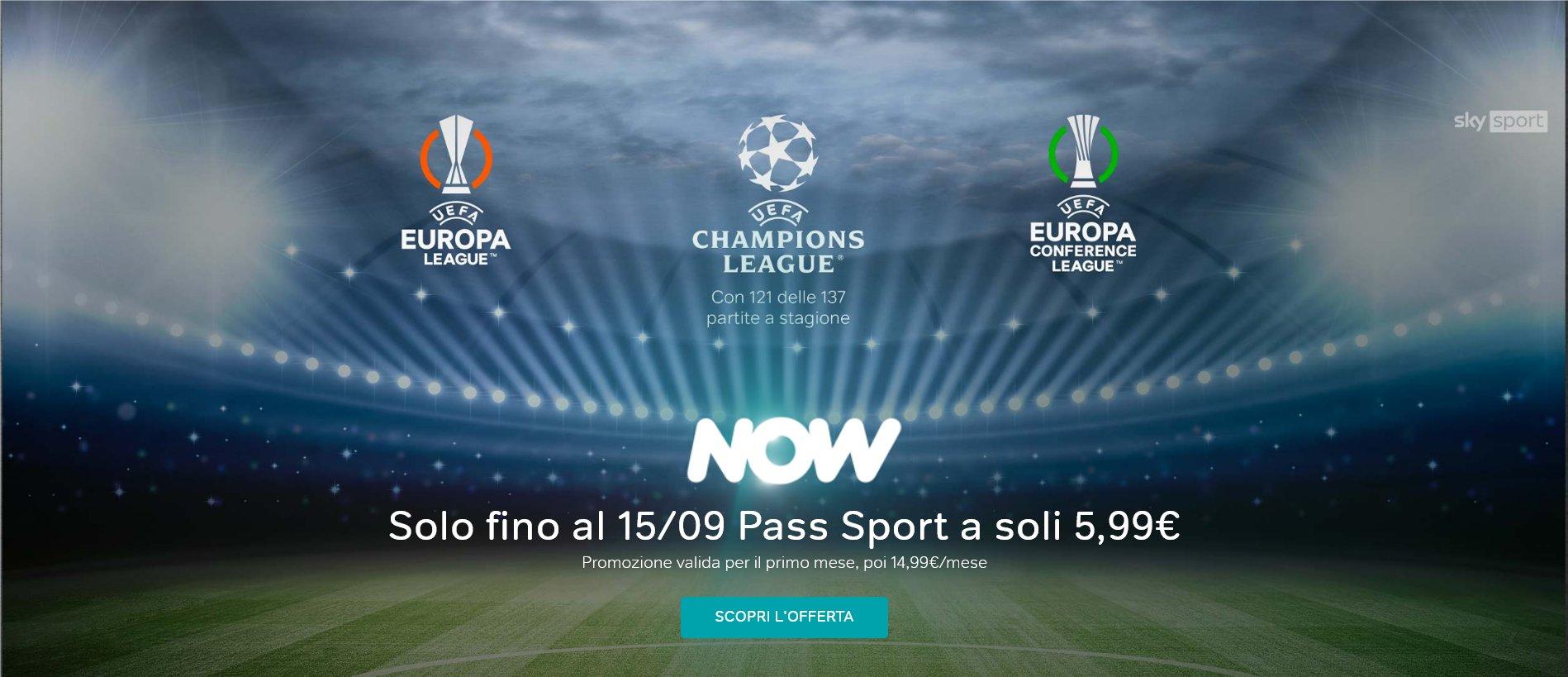 Torna su NOW la Champions, Pass Sport a 5,99€ per il primo mese (attivabile fino al 15/9)
