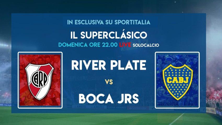 Sportitalia, il Superclasico River Plate vs Boca Juniors stasera in diretta su Solo Calcio