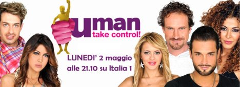 uMan - Take control!, su Italia1 al via la nuova frontiera dei reality show