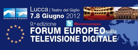 9° Forum Europeo sulla Televisione Digitale: rileggi la diretta scritta su Digital-Sat